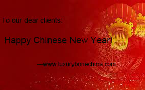 Spring Festival Vacation Notice Bone China Products Supplier